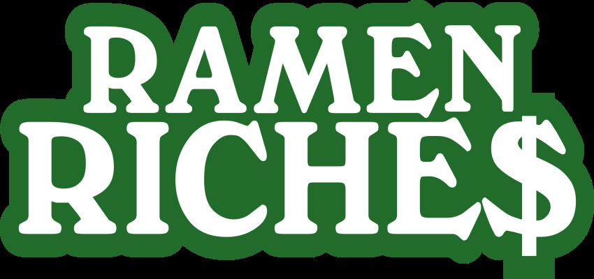 Ramen Riches