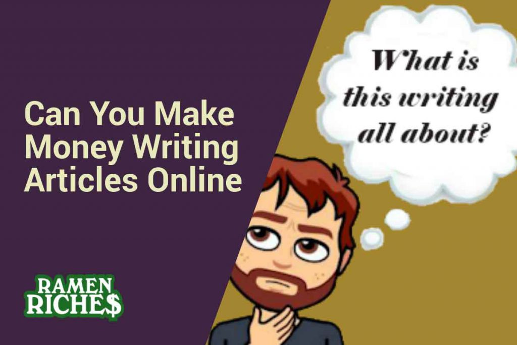 Can You Make Money Writing Articles Online
