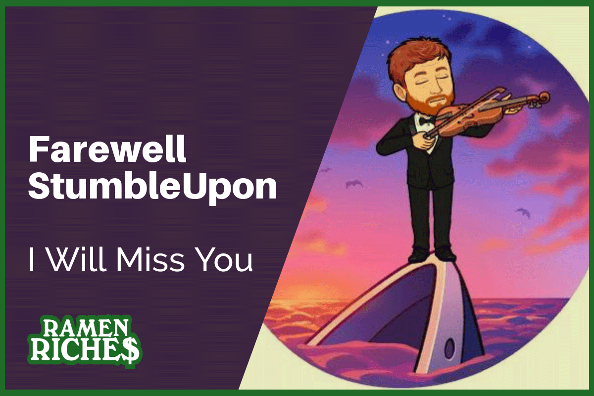 Farewell StumbleUpon, I Will Miss You